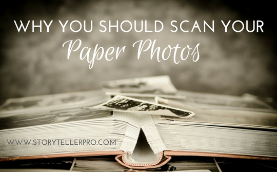 Why you should scan paper photos